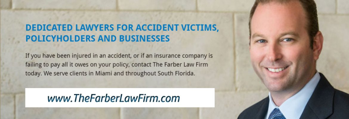 Miami Personal Injury Lawyer – Insurance Claims | The Farber Law Firm